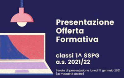 Presentazione dell'Offerta formativa per le classi 1^SSPG a.s. 2021-22