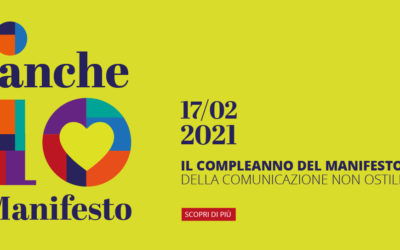 Il compleanno del manifesto della comunicazione non ostile (mercoledì 17 febbraio)