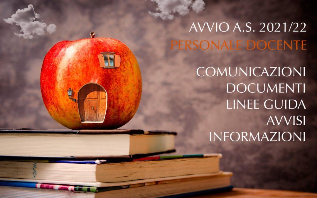 Avvio a.s. 2021/22 – Area DOCENTI (Comunicazioni, documenti, linee guida, avvisi e informazioni)